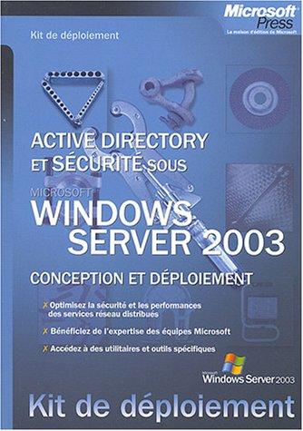 9782100075461: Services d'annuaires et de sécurité sous Windows Server 2003 : Conception et déploiement