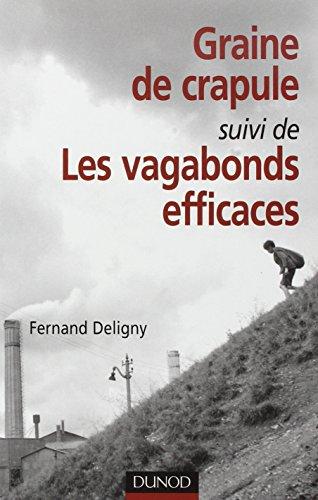 Graine de crapule - suivi de Les: Fernand Deligny