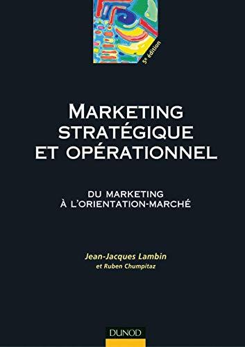 9782100077441: Le marketing stratégique : Du marketing à l'orientation-marché
