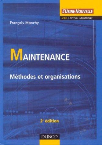 9782100078165: Maintenance : Méthodes et organisations