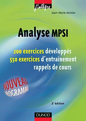 9782100079377: Exercices de mathématiques : Analyse MPSI, 1re année - MPSI, PCSI, PTSI - Exercices et rappels de cours