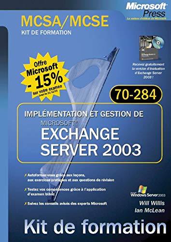 Implementation et gestion de Microsoft Exchange Server: n/a