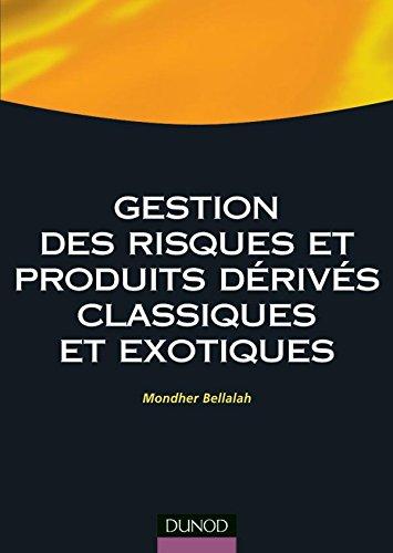 9782100081554: Gestion des risques et produits derives classiques et exotiques (French Edition)
