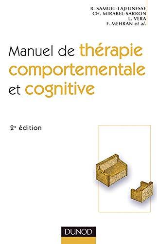 9782100082032: Manuel de thérapie comportementale et cognitive