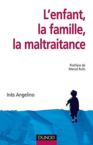 9782100082261: L'enfant, la famille, la maltraitance (French Edition)