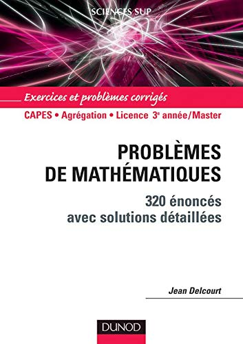 9782100483860: Problemes de mathematiques (French Edition)