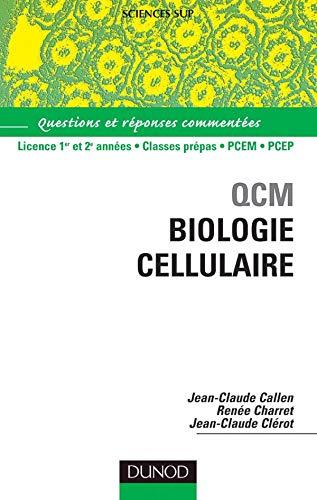 9782100484300: QCM Biologie cellulaire : Questions et réponses commentées