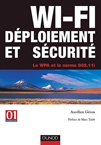 9782100484331: WI-FI : Déploiement et sécurité