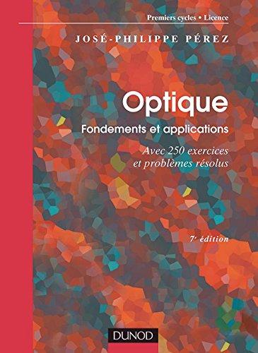 9782100484973: Optique : Fondements et applications