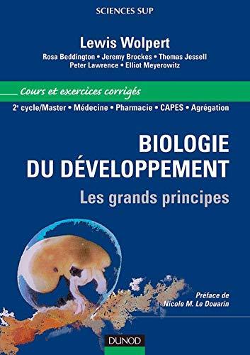 9782100486496: Biologie du d�veloppement : Les grands principe