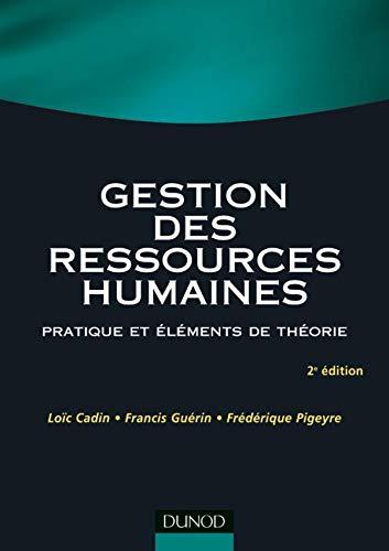 9782100487745: Gestion des ressources humaines : Pratique et éléments de théorie