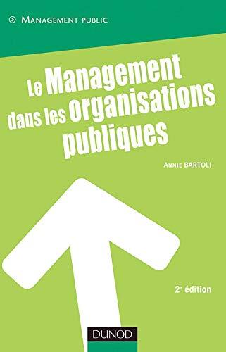 9782100489008: Le management dans les organisations publiques - 3ème édition