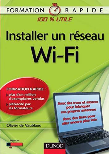 9782100489565: Installer un réseau Wi-Fi