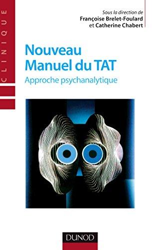 9782100490387: Nouveau manuel du TAT : Approche psychanalytique (Psycho sup)