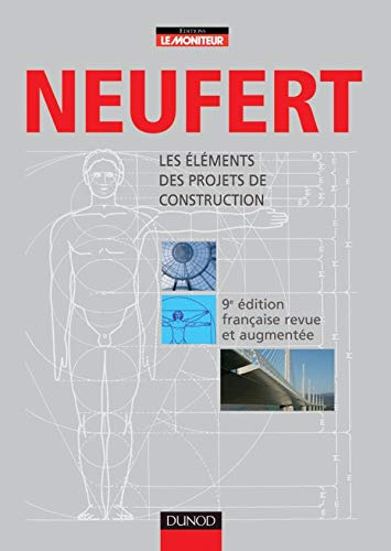 9782100490875: Ernst Neufert : Les éléments des projets de construction