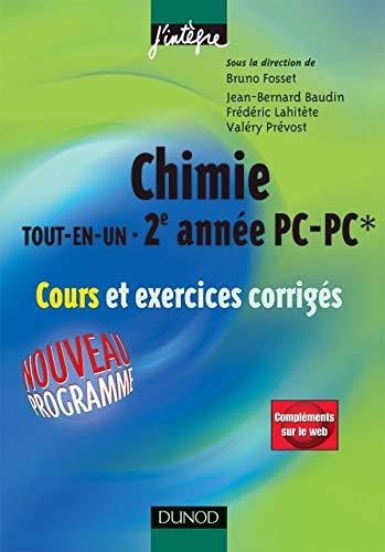 9782100491230: Chimie tout-en-un 2e année PC-PC* : Cours et exercices corrigés