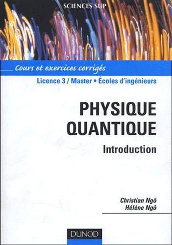 9782100491247: Physique quantique : Cours et exercices corrig�s (Sciences sup physique)