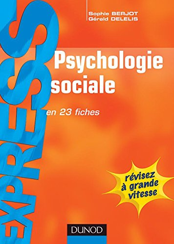 9782100493050: Psychologie sociale (French edition)