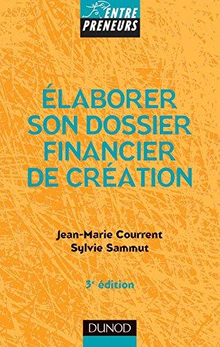9782100493517: Elaborer son dossier financier de creation (French Edition)