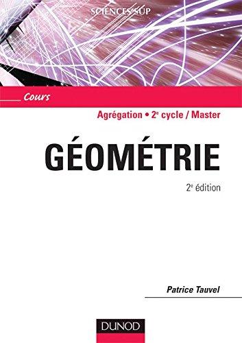 9782100494132: Géométrie Agrégation, Licence 3e Année, Master