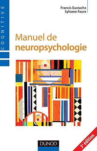 9782100494149: Manuel de neuropsychologie (French Edition)