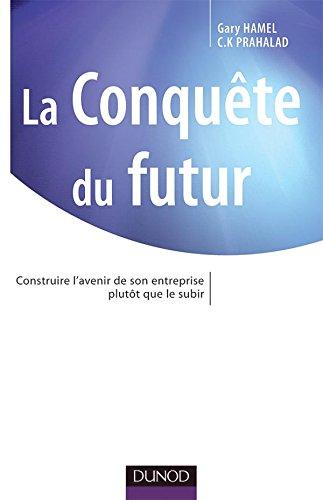 9782100495863: La conquête du futur
