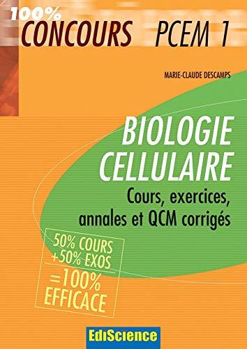 9782100496938: Biologie cellulaire PCEM 1 : Cours, exercices, annales et QCM corrigés