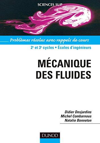 9782100497171: Mécanique des fluides - Problèmes résolus avec rappels de cours