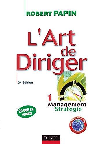 9782100497416: L'art de diriger : Tome 1, Management, Stratégie