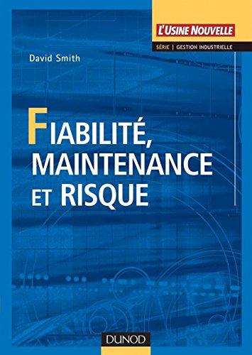 9782100497805: Fiabilité, maintenance et risque (Technique et Ingénierie)
