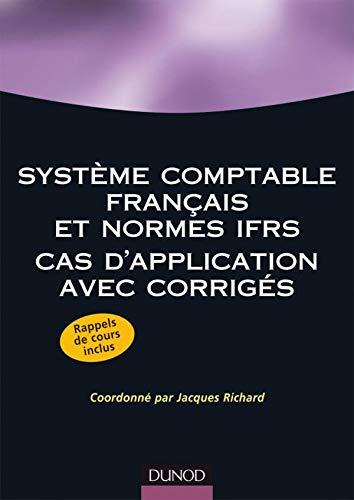 Système comptable français et normes IFRS : Jacques Richard