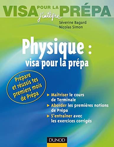 9782100498321: Physique : Visa pour la prépa