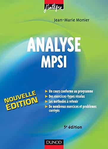 9782100498376: Analyse MPSI : Cours, méthodes et exercices corrigés