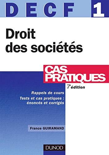 9782100498536: DECF 1 Cas pratiques : Droit des soci�t�s des autres groupements et des entreprises en difficult�