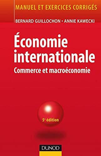 9782100499021: Economie internationale : Commerce et macroéconomie