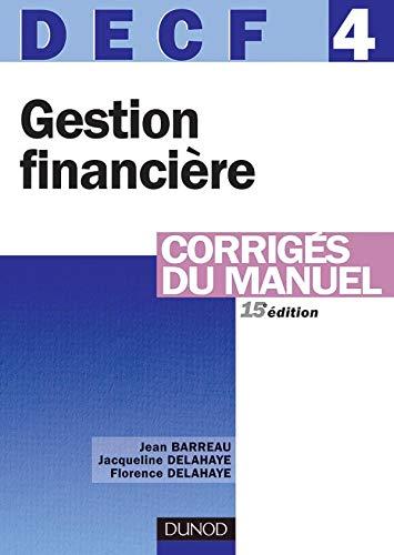 9782100499304: DECF 4 Gestion financi�re : Corrig�s du manuel