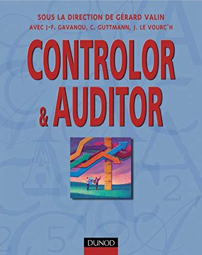 Controlor & Auditor: Valin, G�rard ; Gavanou, Jean-Fran�ois ; Guttmann, Catherine ; Le Vourc'h,...