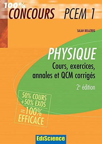 9782100499915: Physique PCEM 1 : Cours, exercices, annales et QCM corrigés