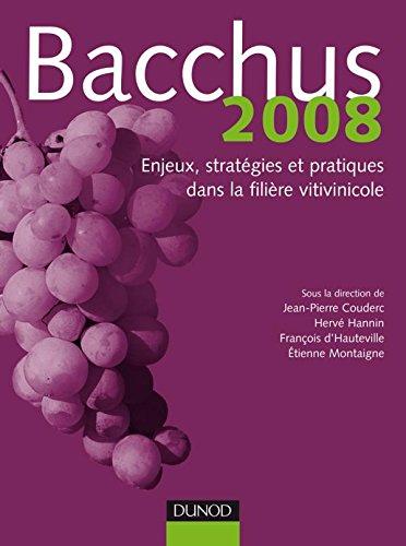 9782100500000: Bacchus 2008 - Enjeux, stratégies et pratiques dans la filière vitivinicole