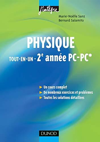 9782100500321: Physique tout-en-un 2e année PC-PC* : Cours et exercices corrigés