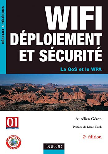 9782100500642: Wifi déploiement et sécurité : la QoS et le WPA