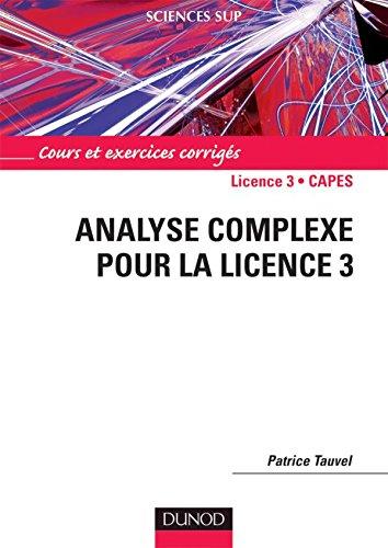 9782100500741: Analyse complexe pour la Licence 3 : Cours et exercices corrigés