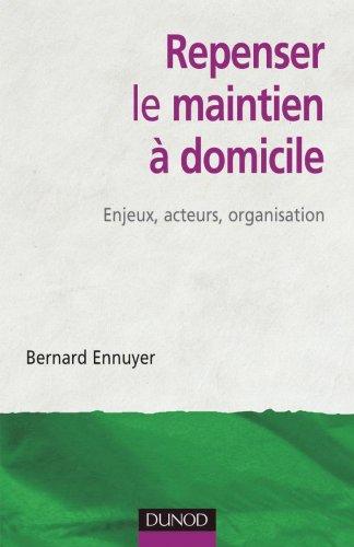 9782100500949: Repenser le maintien à domicile (French Edition)