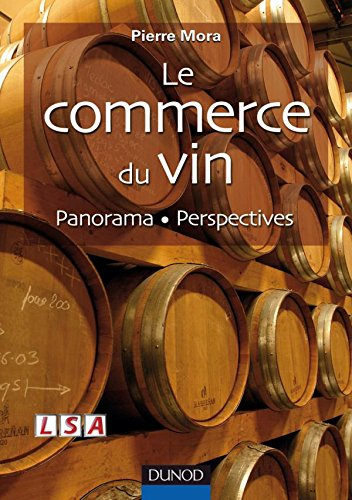 9782100504152: Le commerce du vin : Panorama - Perspectives