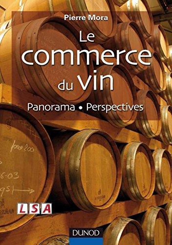 9782100504152: Le commerce du vin (French Edition)