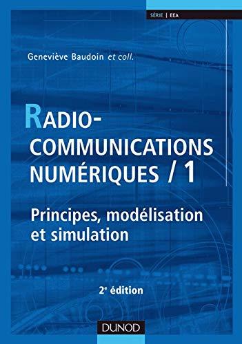 9782100505142: Radiocommunications numériques : Tome 1, Principes, modélisation et simulation