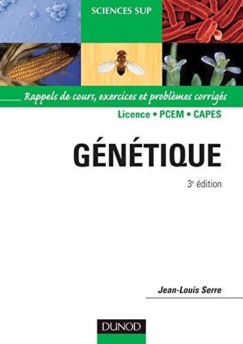 9782100505241: Génétique : Rappels de cours, exercices et problèmes corrigés