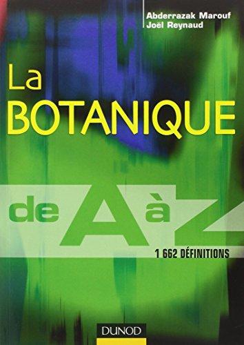 La botanique de A à Z : Marouf, Abderrazak, Reynaud,