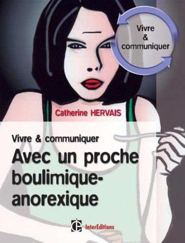 9782100506408: Vivre et communiquer avec un proche boulimique-anorexique