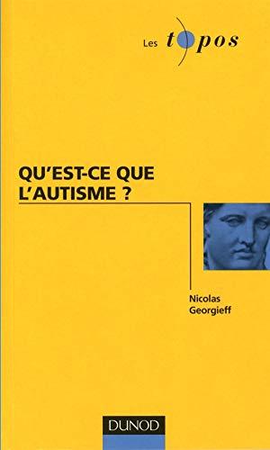 9782100506415: Qu'est-ce que l'autisme ? (French Edition)